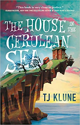 House in the Cerulean Sea by T.J. Klune cover