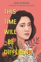This Time Will Be Different by Misa Sugiura cover
