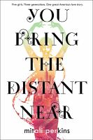 You Bring the Distant Near by Mitali Perkins cover
