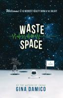 Waste of Space by Gina Damico cover