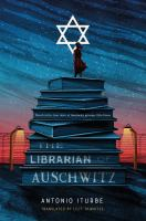 Librarian of Auschwitz by Antonio Iturbe cover
