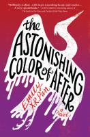 The Astonishing Color of After by Emily X. R. Pan cover