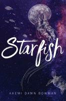 Starfish by Akemi Dawn Bowman cover