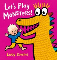 Let's Play Monsters by Lucy Cousins cover