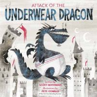 Attack of the Underwear Dragon by Scott Rothman cover
