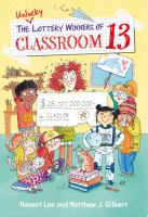 The Unlucky Lottery Winners of Classroom 13 cover