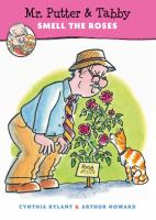 Mr. Putter and Tabby Smell the Roses by Cynthia Rylant cover