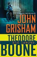 Theodore Boone: Kid Lawyer by John Grisham cover