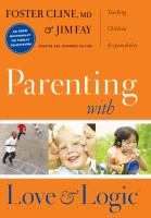 Parenting with Love and Logic by Foster Cline cover