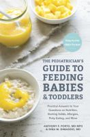 The Pediatrician's Guide to Feeding Babies and Toddlers by Anthony Porto cover