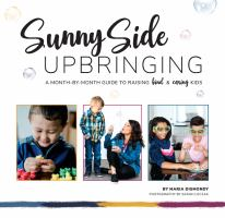 Sunny Side Upbringing by Maria Dismondy cover