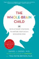 The Whole Brain Child by Daniel Siegel cover