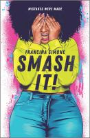Smash It! By Francina Simone cover