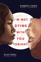 I'm Not Dying With You Tonight by Kimberly Jones cover